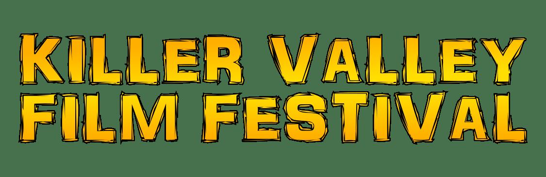 Killer Valley Film Festival