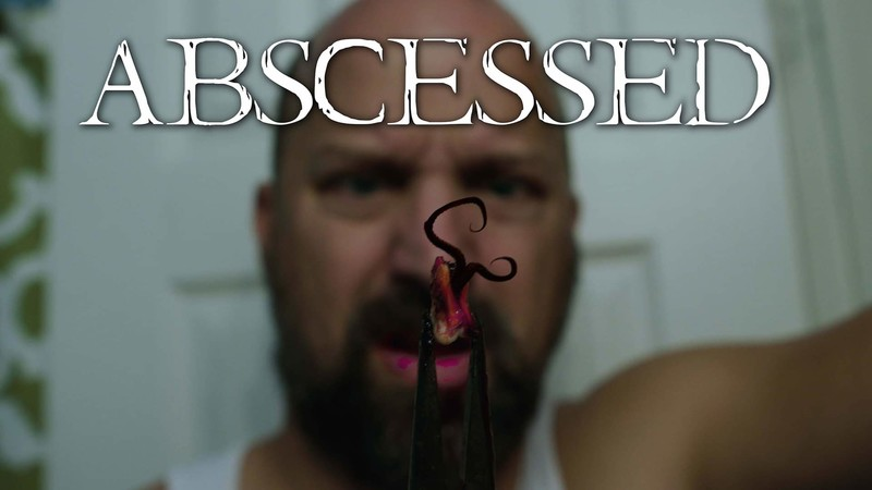movie poster - Abscessed
