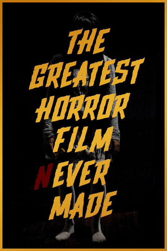 movie poster The Greatest Horror Film Ever Made