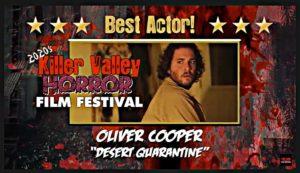 Best Actor - Oliver Cooper - Desert Quarantine