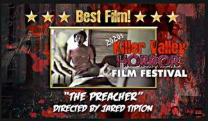 Best Film - The Preacher dir by Jared Tipton