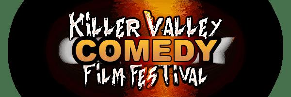 Killer Valley Comedy Film Festival 2020